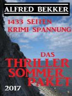 Das Alfred Bekker Thriller Sommer Paket 2017 - 1433 Seiten Krimi Spannung