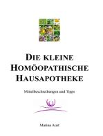 Die kleine homöopathische Hausapotheke