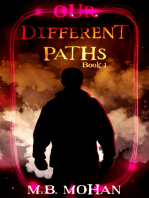 Our Different Paths (Book 1 of the Our Different Paths Trilogy)