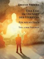 Das Ego im Dienste des Herzens