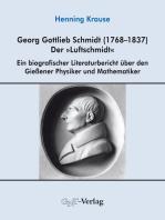 "Georg Gottlieb Schmidt (1768–1837) - der ""Luftschmidt"""