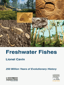 Freshwater Fishes: 250 Million Years of Evolutionary History