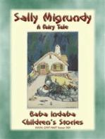 SALLY MIGRUNDY - A Fairy Tale