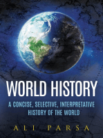 World History: A Concise, Selective, Interpretive History of the World
