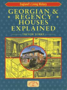 Georgian & Regency Houses Explained