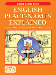 English Place-Names Explained: Their Origins and Meaning