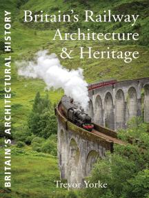 British Railway Architecture and Heritage
