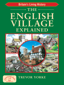 The English Village Explained: Britain's Living History