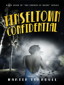 Tinseltown Confidential: A Novel of Golden-Era Hollywood