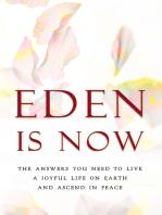 Eden is Now