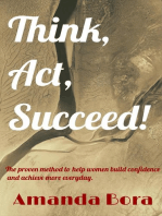 Think, Act, Succeed!