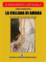 La collana di ambra - Le indagini di Cantagallo