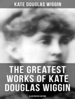 KATE DOUGLAS WIGGIN Ultimate Collection