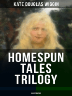 HOMESPUN TALES TRILOGY (Illustrated)