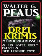Drei Walter G. Pfaus Krimis