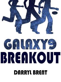 Galaxy9 Breakout: Galaxy9, #2