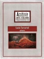Artista Lucio Tarzariol da Castello Roganzuolo - Archivio Monografico Arte Italiana