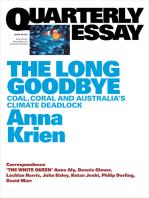 Quarterly Essay 66 The Long Goodbye