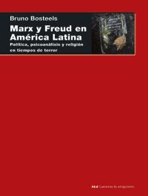 Marx y Freud en América Latina: Política, psicoanálisis y religión en los tiempos del terror