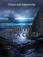 Birth Of A God