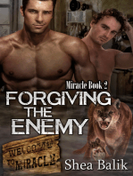 Forgiving the Enemy, Miracle Book 2