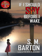 If I Should Spy Before I Wake