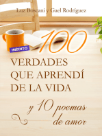 100 Verdades que aprendí de la vida y 10 Poemas de amor
