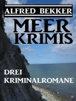 Drei Alfred Bekker Kriminalromane