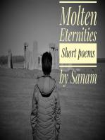 Molten Eternities
