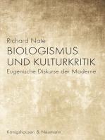 Biologismus und Kulturkritik