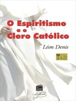 Espiritismo e o Clero Católico