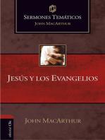 Sermones temáticos sobre Jesús y los Evangelios