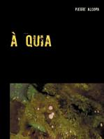 à quia