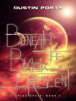 Beneath the Black Crescent