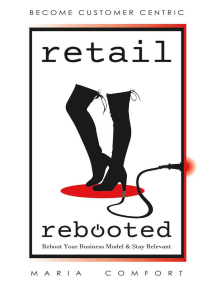 Retail Rebooted: Reboot Your Business Model & Stay Relevant