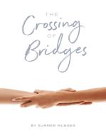 The Crossing of Bridges