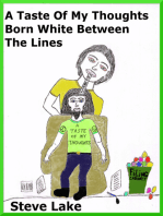 A Taste Of My Thoughts Born White Between The Lines