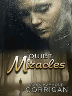 Quiet Miracles