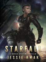 Starfall: Durga System Series, #1
