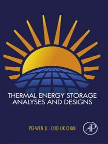 Thermal Energy Storage Analyses and Designs
