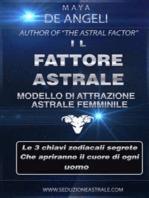 Il Fattore Astrale