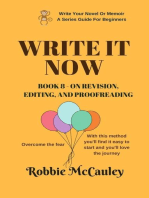 Write it Now. Book 8 - On Revision - Editing and Proofreading