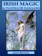 Irish Magic and Tuatha De Danaans