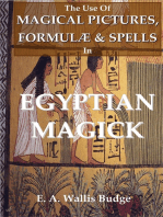The Use of Magical Pictures, Formulæ & Spells In Egyptian Magick