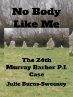 No Body Like Me