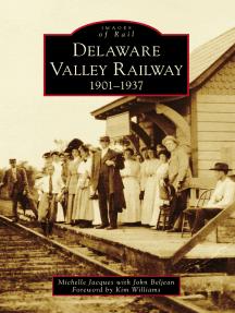 Delaware Valley Railway: 1901-1937