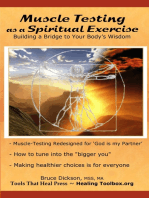 Muscle Testing as a Spiritual Exercise; Building a Bridge to Your Body's Wisdom
