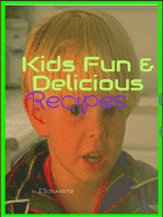 Kids Fun & Delicious Recipes