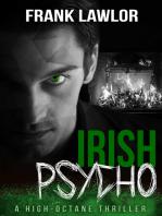 Irish Psycho