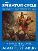 The Spikatur Cycle [The seventh Dray Prescot omnibus]